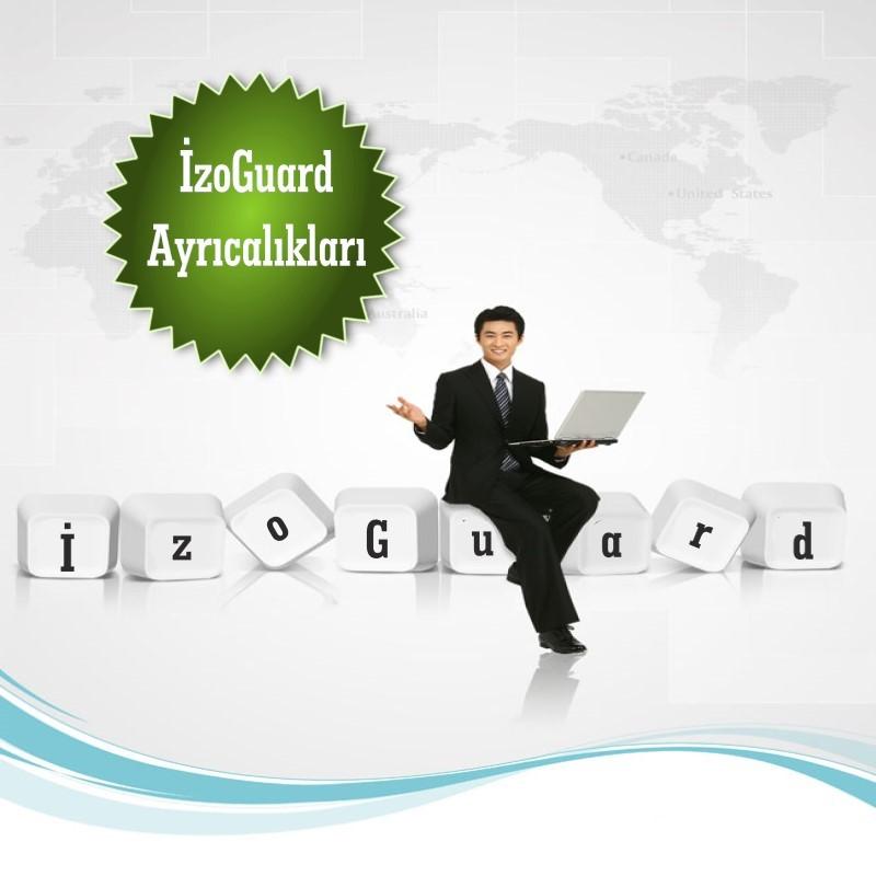 İzoGuard ® | Ayrıcalıkları